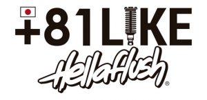 +81 LIKE Hellaflush 2019